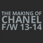 The Making Of … CHANEL