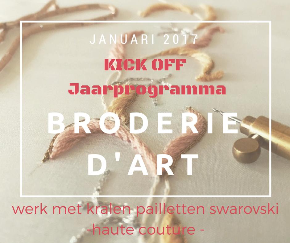 Kick-off Jaarprogramma Broderie d'Art